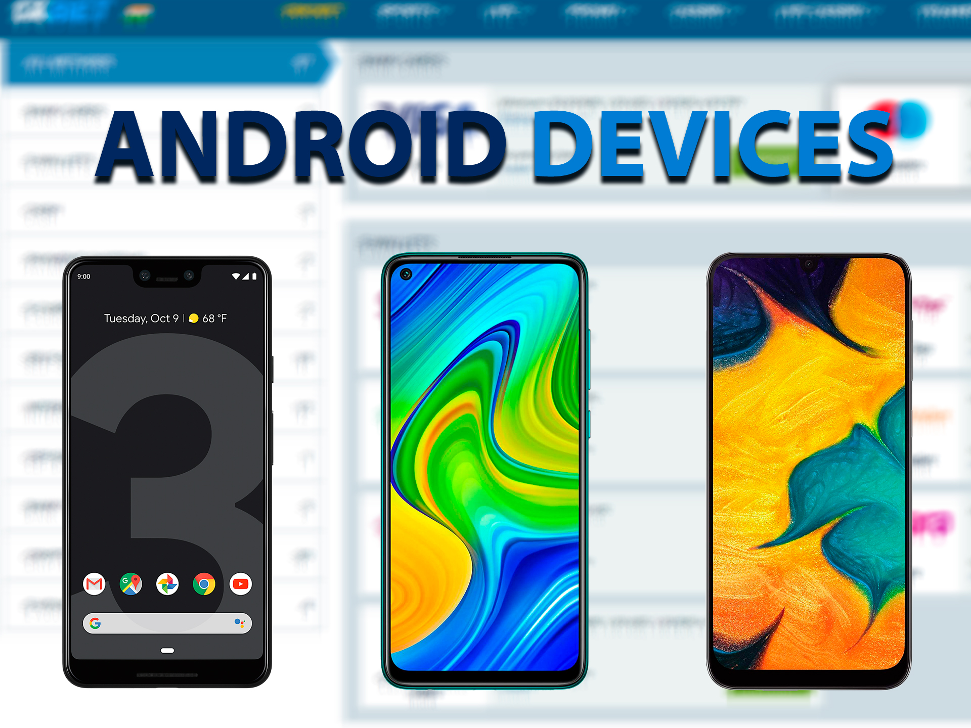 List of Android devices for betting on sports through the mobile app 1xBet India.