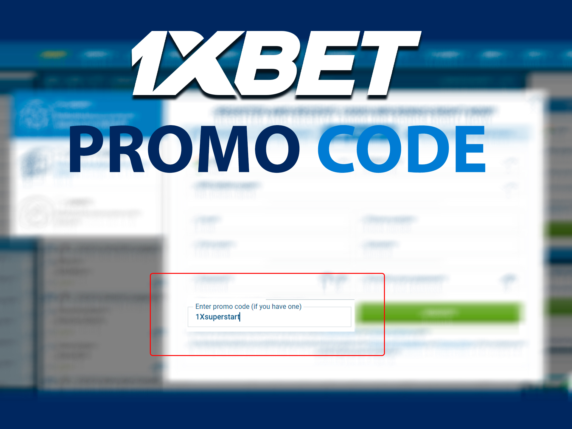 promo code for an extra bonus when registering at 1xBet.