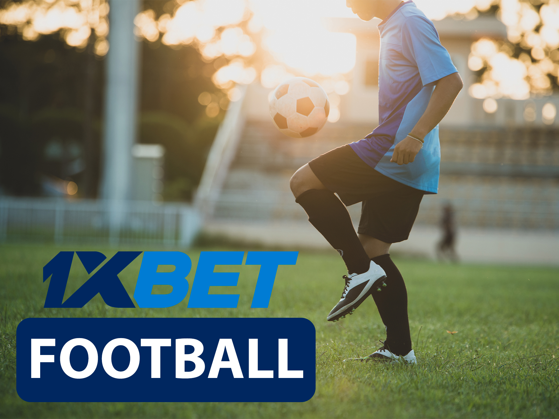 Start betting on football with 1xBet